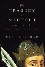 The Tragedy of Macbeth Part II: The Seed of Banquo-ExLibrary