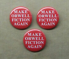 "Make Orwell Fiction Again 3 Button Set 1.25"" 1984 Trump Mashup Pinback Badge Pin"
