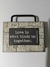 Love is What Binds Us Together Hanging Plaque Free Standing Sign
