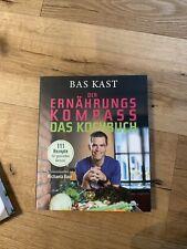 Der Ernährungskompass * Das Kochbuch * Bas Kast* NEU