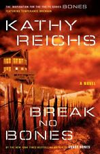 Break No Bones No. 9 by Kathy Reichs (2006, Hardcover)