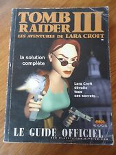 GUIDE OFFICIEL ** TOMB RAIDER III 3 ** PS1 PC VF FR LARA CROFT EIDOS