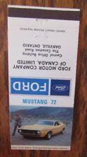 1972 FORD MUSTANG CAR DEALER: OAKVILLE, ONTARIO -JL9
