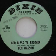 Country 45 Ben Wasson - God Bless Ya Brother / Footsteps Through My Mind On Dixi