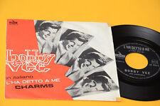 "BOBBY VEE 7"" 45 L'HA DETTO A ME 1°ST ORIG ITALY 1964 EX CANTA IN ITALIANO !!"