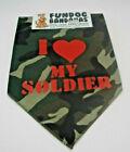 FD2 FUNDOG BANDANA ONE SIZE MEDIUM & LARGE CAMOUFLAGE I LOVE MY SOLDIER