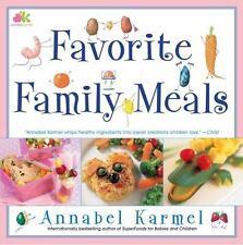 Favorite Family Meals - LikeNew - Karmel, Annabel - Paperback