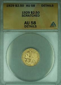1929 Indian Quarter Eagle $2.50 Gold Coin ANACS AU-58 Details (GBr)