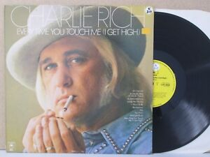 CHARLIE RICH- Every Time You Touch Me I Get High LP (UK Vinyl NM) inc. She