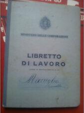 LIBRETTO DI LAVORO MINISTERO DELLE CORPORAZIONI 1939 OTTIMA CONSERVAZIONE