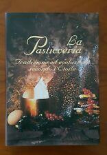 La Pasticceria -  Tradizione ed Evoluzione Secondo l' Etoile - 2002