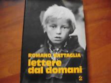 Battaglia, LETTERE DAL DOMANI  SEi 1973 DEDICA