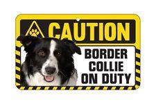 Caution Dog on Duty Pet Sign - 51 Dogs Available Pug Labrador Bulldog Greyhound Border Collie