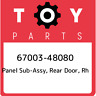 67003-48080 Toyota Panel sub-assy, rear door, rh 6700348080, New Genuine OEM Par
