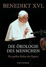 Die Ökologie des Menschen: Die großen Reden des Papstes ... | Buch | Zustand gut