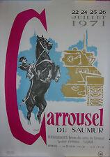 RARE AFFICHE CARROUSEL DE SAUMUR 1971 // 38 X 54