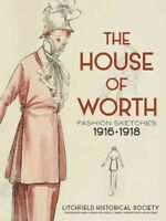 House of Worth : Fashion Sketches, 1916-1918, Paperback by Litchfield Histori...