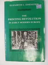 Printing Revolution in Early Modern Europe by Elizabeth L. Eisenstein 1986