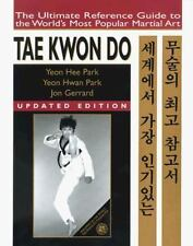 Tae Kwon Do: The Ultimate Reference Guide to the World's Most Popular-ExLibrary