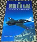 The Whole Nine Yards Story of An Anzac P-40N RAAF 75TH SQDN FREE USA SHIPPING
