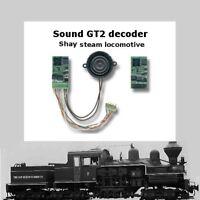 Shay steam locomotive  SoundGT2.1 DCC decoder  for Bachmann Spectrum or brass
