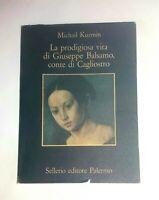 La prodigiosa vita di Giuseppe Balsamo, conte di Cagliostro - Kuzmin - Sellerio