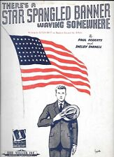 """Vintage Sheet Music """"There's A Star Spangled Banner Waving Somewhere"""""""