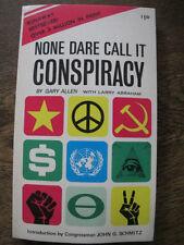 None Dare Call it Conspiracy - Gary Allen - Politics, History, USA etc - 1972