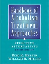 Handbook of Alcoholism Treatment Approaches : Effective Alternatives by William