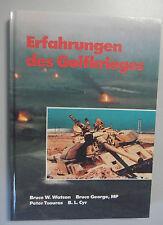 Erfahrungen des Golfkrieges -B.Watson,B.Geroge /Ablauf ,Kräfteeinsatz,Luftkrieg
