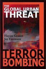 Terror Bombing: The Global Urban Threat-ExLibrary