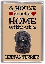 """Tibetan Terrier Dog Fridge Magnet """"a House Is Not a Home"""" by Starprint"""