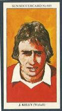 THE SUN 1979 SOCCERCARDS #845-WALSALL & WOLVERHAMPTON WANDERERS-JIMMY KELLY
