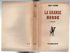 AFRIQUE JEAN D'ESME LA GRANDE HORDE 1948 EO SUR PUR FIL SIEGE DE MEDINE HISTOIRE