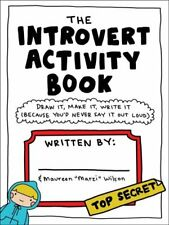 The Introvert Activity Book Draw It, Make It, Write It (Because... 9781507205716
