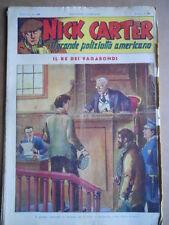 Nick Carter Il Grande poliziotto americano Anni 40 n°30 ed. NERBINI  [G369]