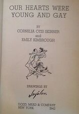 Our hearts were Young and Gay by Cornelia Skinner 1942 Illustrated