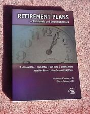 Retirement Plans for Individuals and Small Businesses by G. Sulzer & N. Kaster