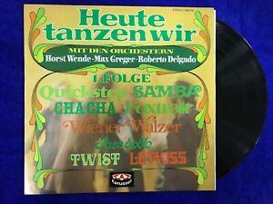 HEUTE TANZEN WIR LP VINYLE HORST WENDE MAZ GREGER ROBERTO DELGADO GERMANY