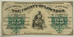 1866 County of Lowndes AL 25 Cent Choice Uncirculated Obsolete Currency Note