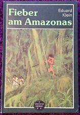Fieber am Amazonas - Eduard Klein - Buch Club 65 - Spannend Erzählt
