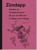 Zündapp C GTS RS Super KS 50 100 ccm Reparaturanleitung Werkstatthandbuch Manual