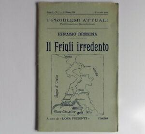 I. Bresina, Il Friuli irredento, 1915 (WW1, Grande guerra)