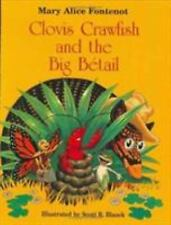 CLOVIS CRAWFISH AND THE BIG BETAIL - NEW HARDCOVER BOOK