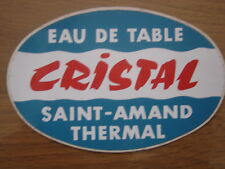 Autocollant Sticker EAU DE TABLE CRISTAL SAINT AMAND THERMAL