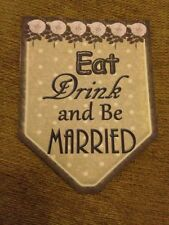 Eat, Drink And Be Married Bunting Wedding/engagement decorations