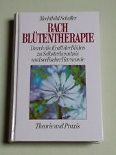 Bachblütentherapie - Mechthild Scheffer