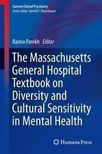 Massachusetts General Hospital Textbook on Diversity and Cultural Sensitivity...