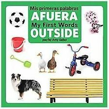 Mis Primeras Palabras AFUERA / My First Words OUTSIDE (2013, Board Book)