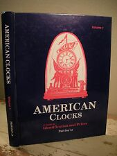 AMERICAN CLOCKS Ly Volume 1 HC 1989 Horology Clock ID Pricing with Price Guide